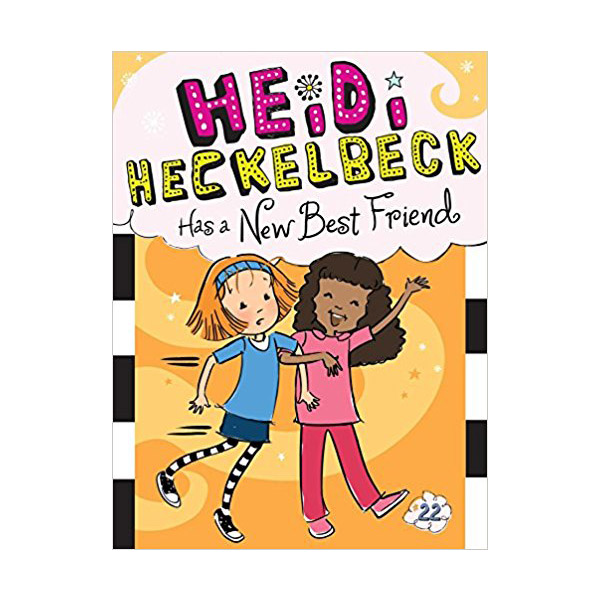 하이디 헤클백 #22 : Heidi Heckelbeck Has a New Best Friend (Paperback)