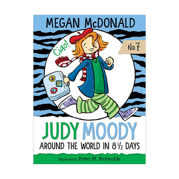 주디 무디 #07 : Judy Moody Around the World in 8 1/2 Days (Paperback, 미국판)