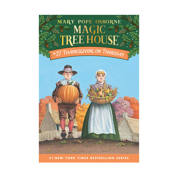 Magic Tree House #27 : Thanksgiving on Thursday (Paperback)