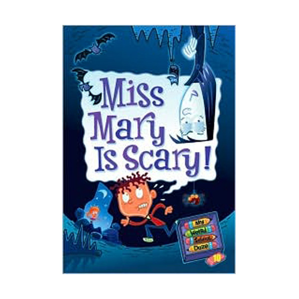 My Weird School Daze #10 : Miss Mary Is Scary! (Paperback)