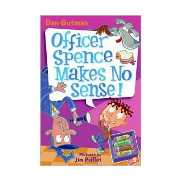 RL 3.3 : My Weird School Daze Series #5 : Officer Spence Makes No Sense! (Paperback)