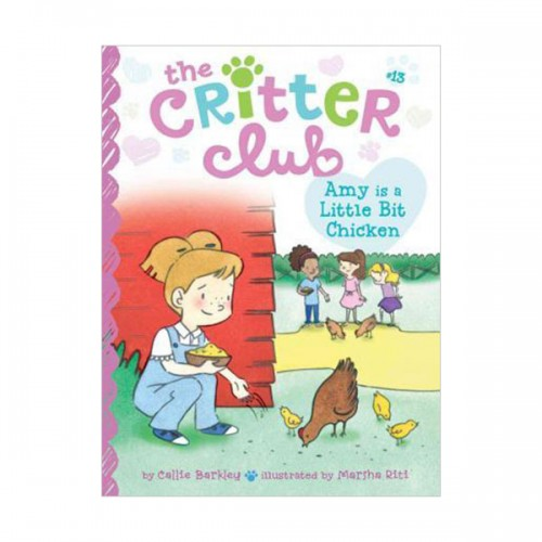 The Critter Club #13 : Amy Is a Little Bit Chicken (Paperback)