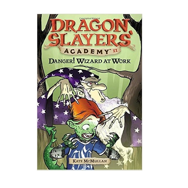 RL 3.4 : Dragon Slayers' Academy Series #11: Danger! Wizard at Work (Paperback)