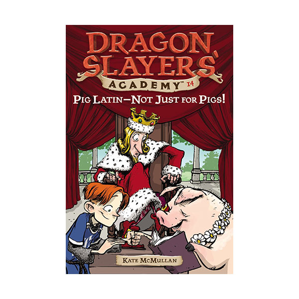 RL 3.4 : Dragon Slayers' Academy Series #14: Pig Latin--Not Just for Pigs! (Paperback)