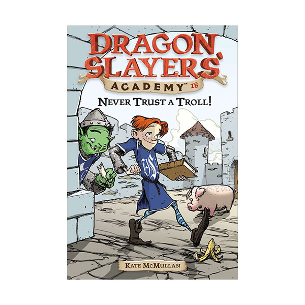 RL 3.4 : Dragon Slayers' Academy Series #18: Never Trust a Troll! (Paperback)