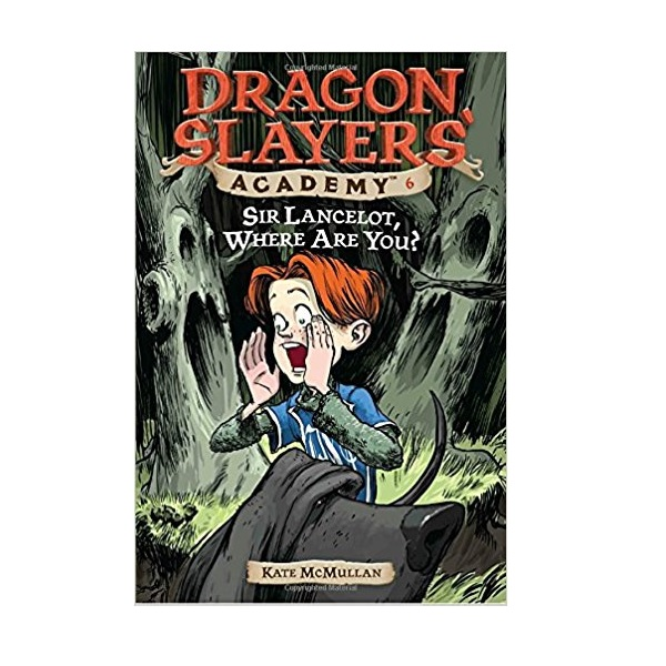 RL 3.4 : Dragon Slayers' Academy Series #6: Sir Lancelot, Where Are You? (Paperback)