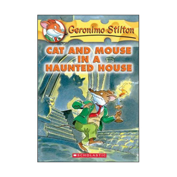 Geronimo Stilton #03 : Cat and Mouse in a Haunted House (Paperback)
