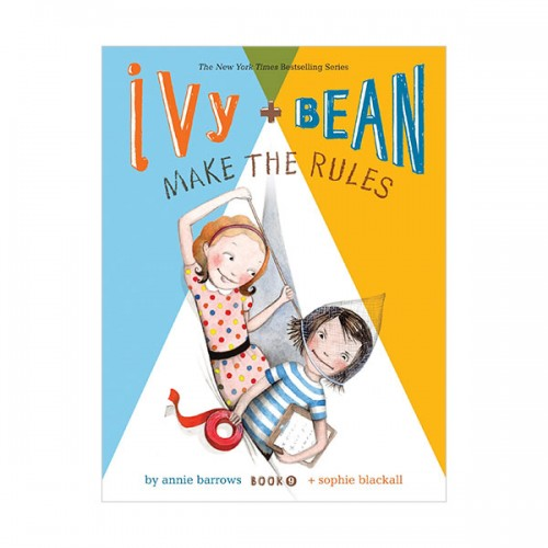 RL 3.4 : Ivy and Bean #9 : Make the Rules (Paperback)