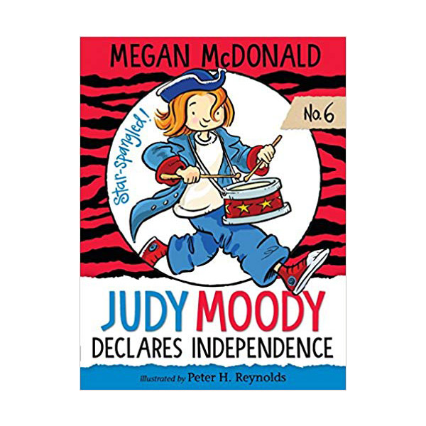 주디 무디 #06 : Judy Moody Declares Independence (Paperback, 미국판)
