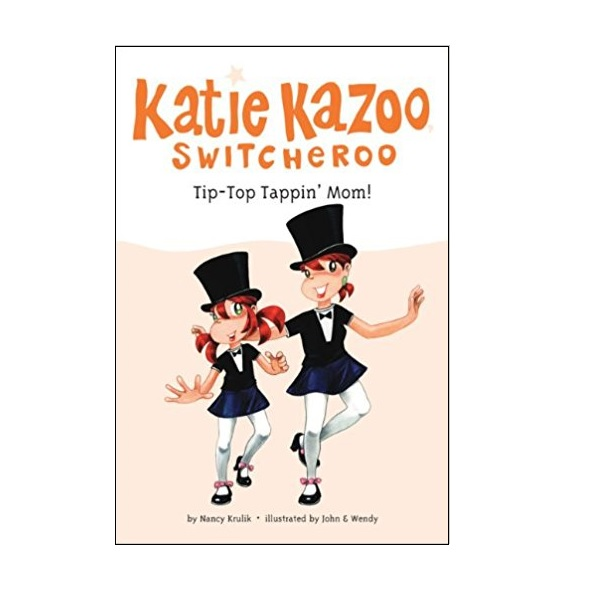 Katie Kazoo, Switcheroo #31 : Tip-Top Tappin' Mom! (Paperback)