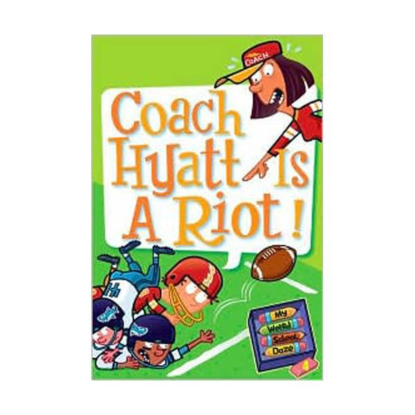 RL 3.4 : My Weird School Daze Series #4 : Coach Hyatt Is a Riot! (Paperback)