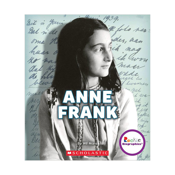 Rookie Biographies : Anne Frank : A Life in Hiding : 안네 프랑크 (Paperback)