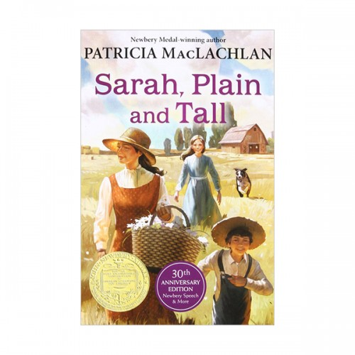 RL 3.4 : Sarah, Plain and Tall (30th Anniversary Edition, Newbery)