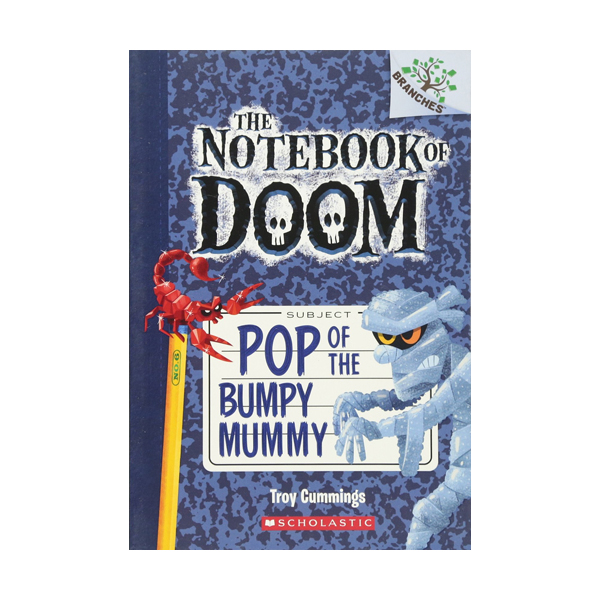 The Notebook of Doom #06 : Pop of the Bumpy Mummy (Paperback)