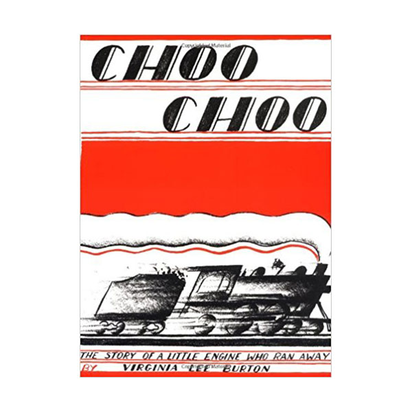 RL 3.5 : Choo Choo : The Story of a Little Engine Who Ran away