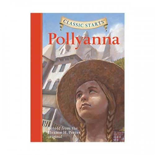 Classic Starts : Pollyanna (Hardcover)