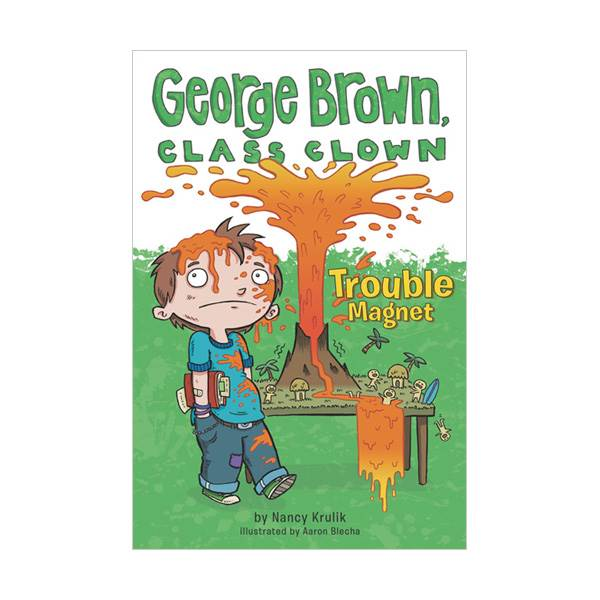 George Brown, Class Clown Series #02 : Trouble Magnet (Paperback)