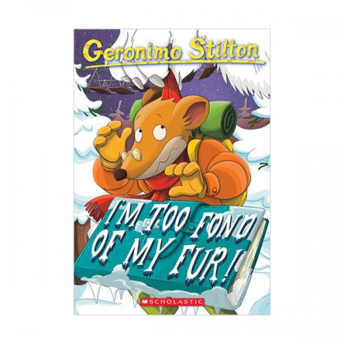 Geronimo Stilton #04 : Im Too Fond of My Fur (Paperback)