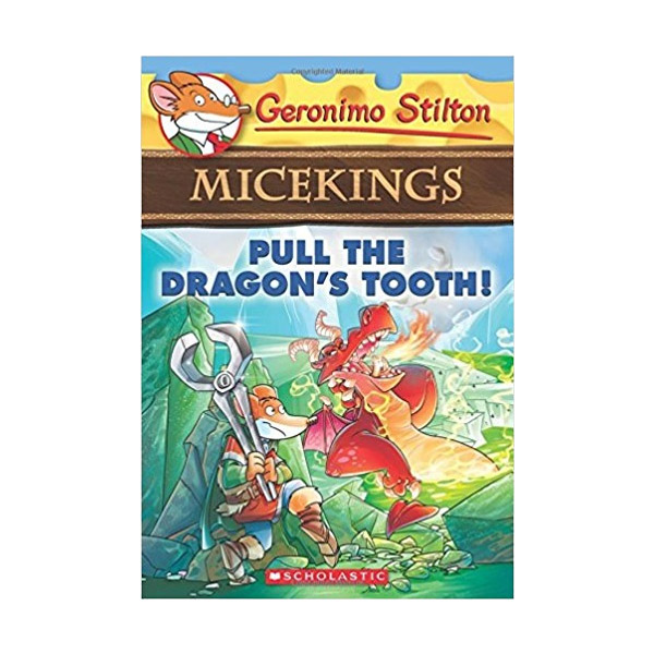 RL 3.5 : Geronimo Stilton Micekings #03 : Pull the Dragon's Tooth! (Paperback)