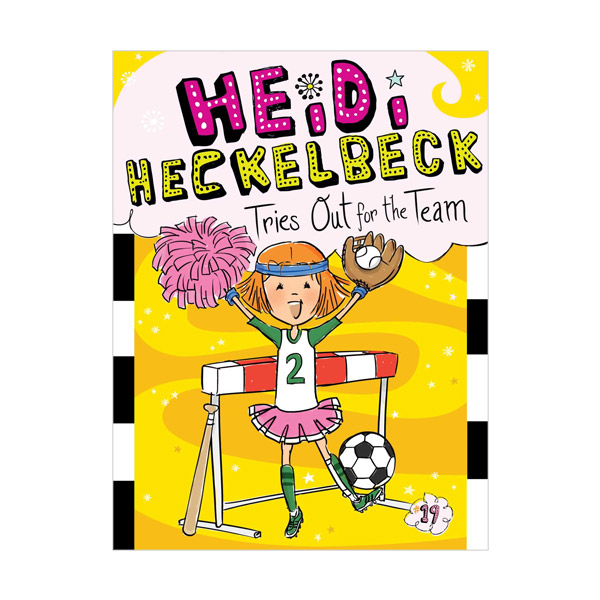 RL 3.5 : Heidi Heckelbeck Series #19 : Tries Out for the Team (Paperback)