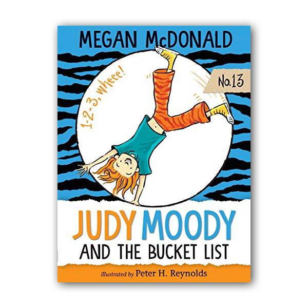 주디 무디 #13 : Judy Moody and the Bucket List (Paperback, 미국판)