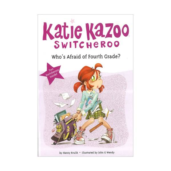 RL 3.5 : Katie Kazoo Switcheroo Super Special : Who's Afraid of Fourth Grade?