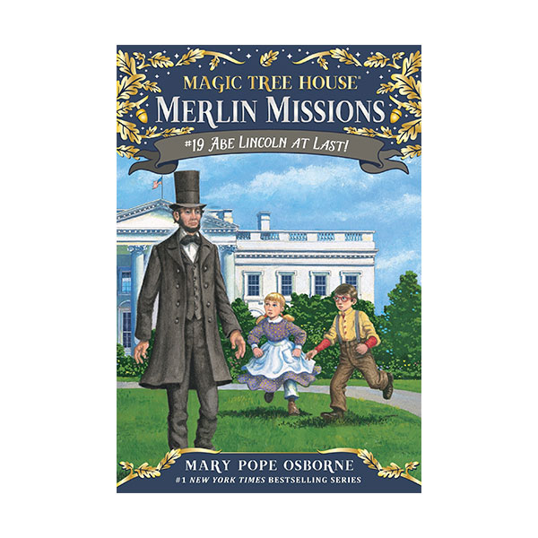 RL 3.5 : Magic Tree House : Merlin Missions #19 : Abe Lincoln at Last! (Paperback)