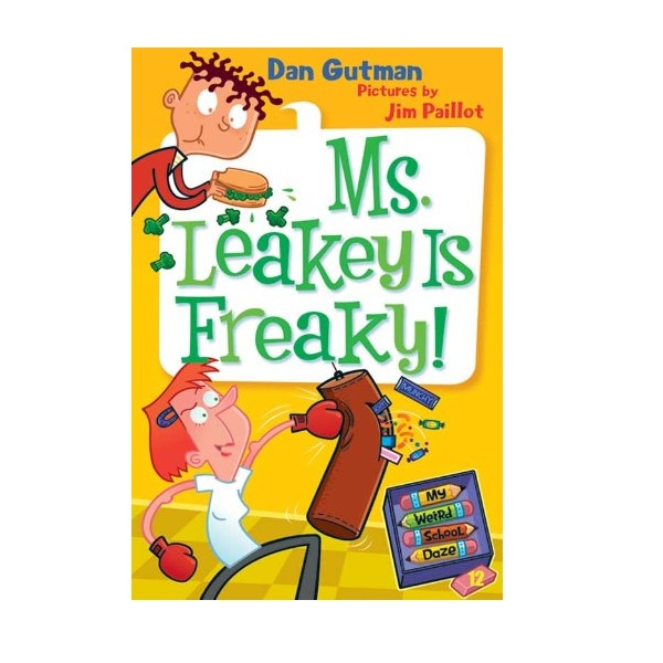 RL 3.5 : My Weird School Daze Series #12: Ms. Leakey Is Freaky! (Paperback)
