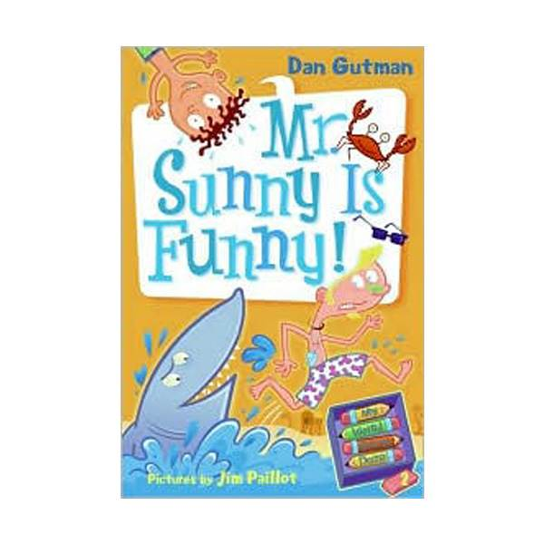 My Weird School Daze #02 : Mr. Sunny Is Funny! (Paperback)