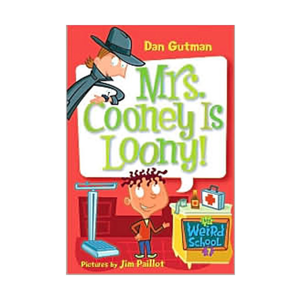 RL 3.5 : My Weird School Series #7 : Mrs. Cooney Is Loony! (Paperback)