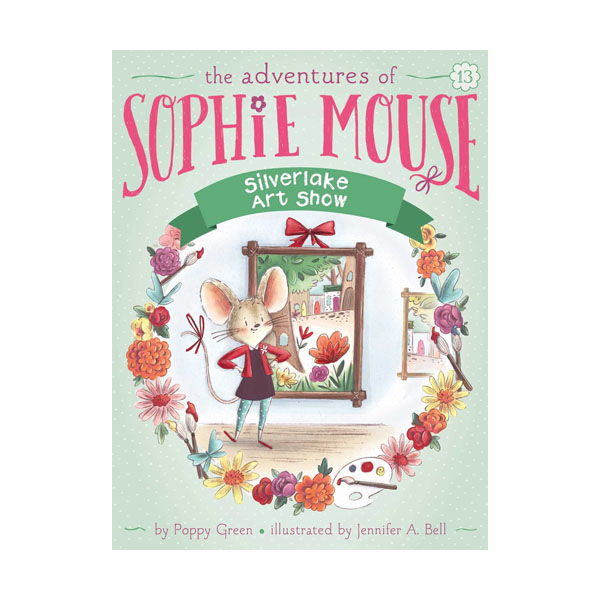 RL 3.5 : The Adventures of Sophie Mouse #13 : Silverlake Art Show (Paperback)