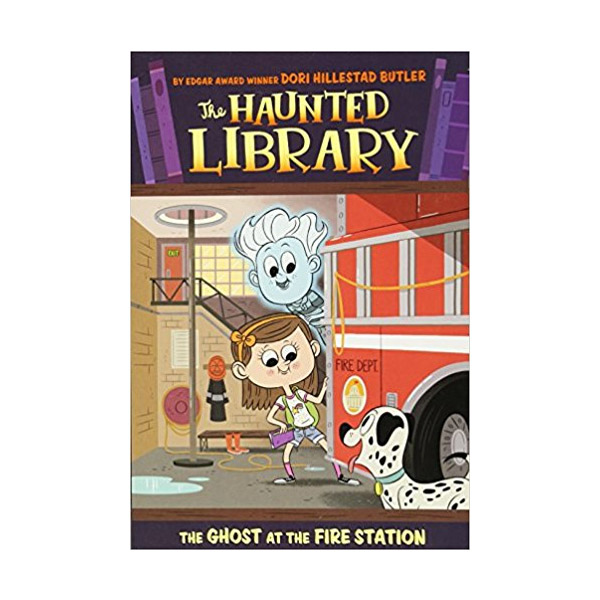 The Haunted Library #06 : The Ghost at the Fire Station (Paperback)
