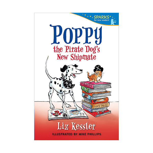 RL 3.6 : Candlewick Sparks : Poppy the Pirate Dog's New Shipmate (Paperback)