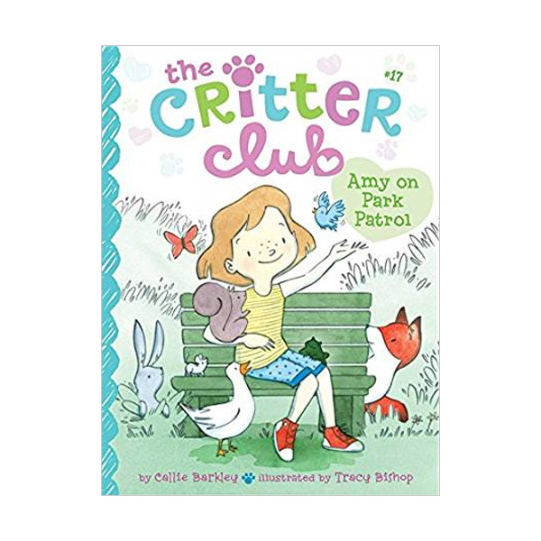 The Critter Club #17 : Amy on Park Patrol (Paperback)