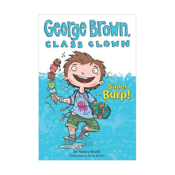George Brown, Class Clown #01 : Super Burp! (Paperback)