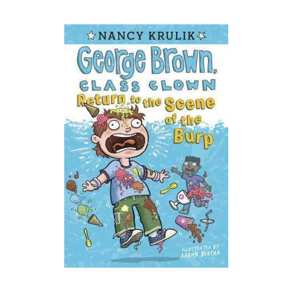 George Brown, Class Clown : Return to the Scene of the Burp #19 (Paperback)