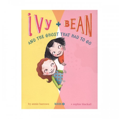 RL 3.6 : Ivy and Bean #2 : and the Ghost that Had to Go (Paperback)
