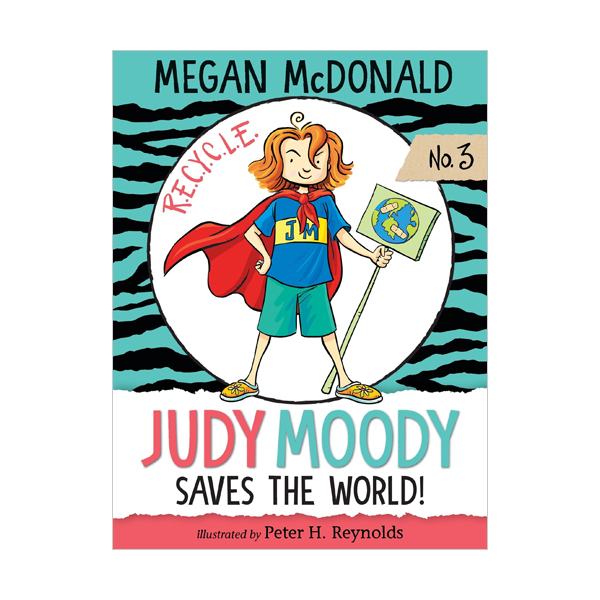 주디 무디 #03 : Judy Moody Saves the World! (Paperback, 미국판)