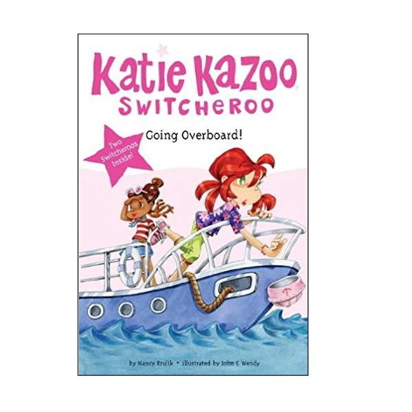 RL 3.6 : Katie Kazoo Switcheroo Super Special : Going Overboard! (Paperback)