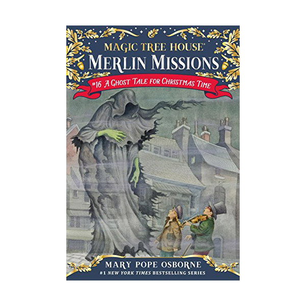RL 3.6 : Magic Tree House : Merlin Missions #16 : A Ghost Tale for Christmas Time (Paperback)
