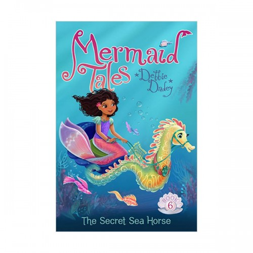 RL 3.6 : Mermaid Tales Series #6 : The Secret Sea Horse (Paperback)