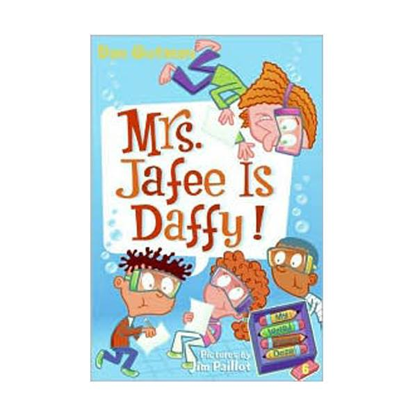 RL 3.6 : My Weird School Daze Series #6 : Mrs. Jafee Is Daffy! (Paperback)