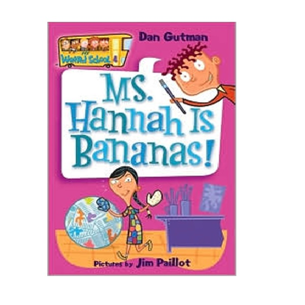 My Weird School #04 : Ms. Hannah Is Bananas! (Paperback)