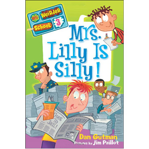 RL 3.6 : My Weirder School #3: Mrs. Lilly Is Silly! (Paperback)