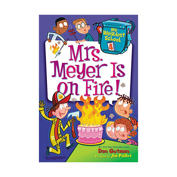 RL 3.6 : My Weirdest School #4 : Mrs. Meyer Is on Fire! (Paperback)