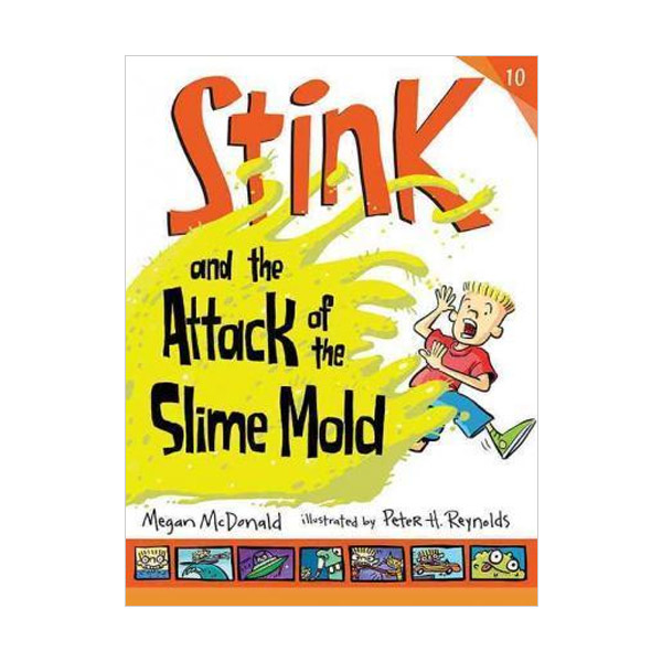 스팅크 #10 : Stink and the Attack of the Slime Mold (Paperback)