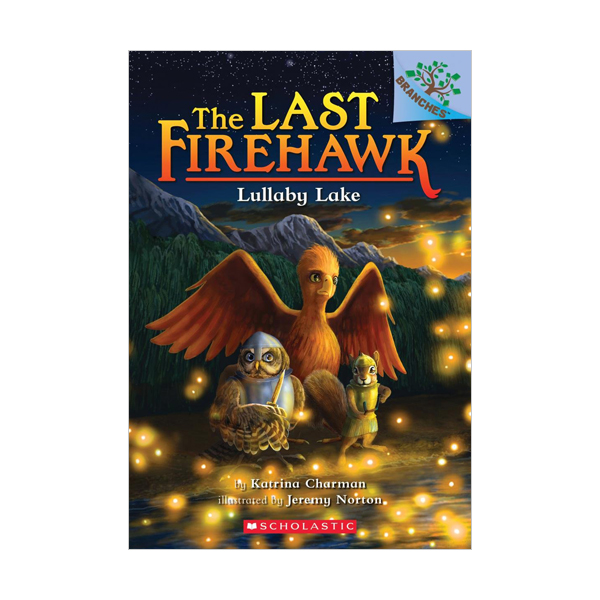 [스콜라스틱] The Last Firehawk #04 : Lullaby Lake (Paperback)