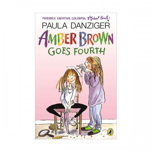 Amber Brown #03 : Amber Brown Goes Fourth (Paperback)