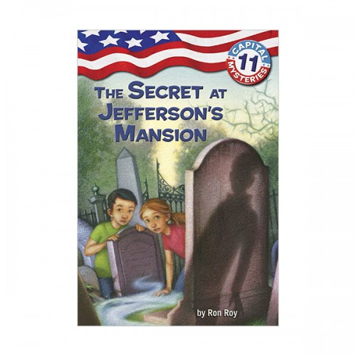 Capital Mysteries #11 : The Secret at Jefferson's Mansion (Paperback)