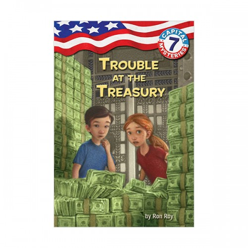 Capital Mysteries #07 : Trouble at the Treasury (Paperback)